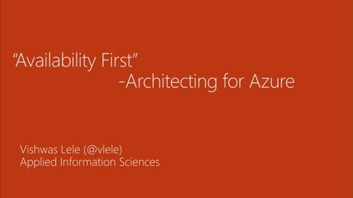 """Availability First"" - Architecting for Azure"