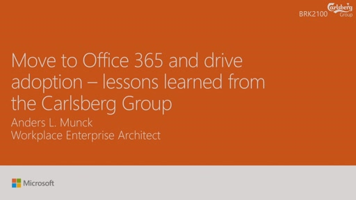 Move to Office 365 and drive adoption – lessons learned from the Carlsberg Group