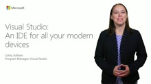 Visual Studio: An IDE For All Your Modern Devices & Services
