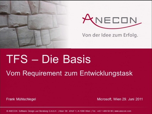 Development:From Mystery to Mastery - Session 1 - Die Basis - Vom Requirement zum Entwicklungstask mit TFS