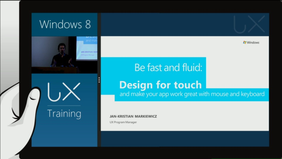 Be fast and fluid: Designing for Touch, Mouse, Keyboard