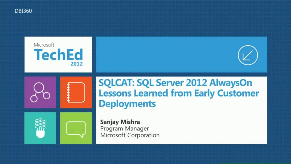 SQLCAT: SQL Server 2012 AlwaysOn Lessons Learned from Early Customer Deployments