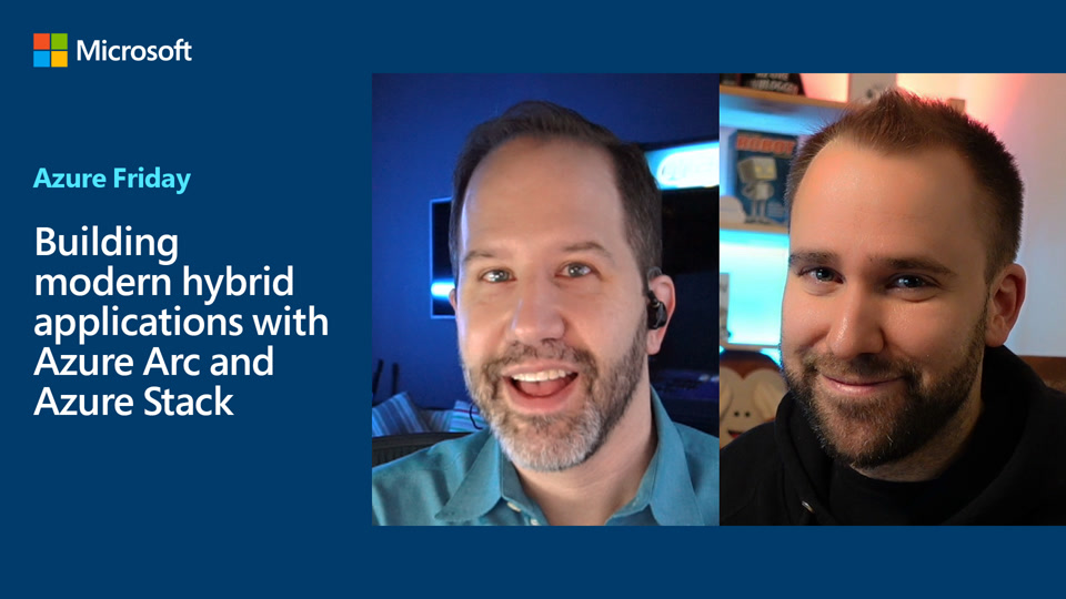 Building modern hybrid applications with Azure Arc and Azure Stack