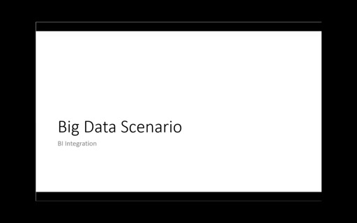 VideoBigDataScenario4: BI Integration
