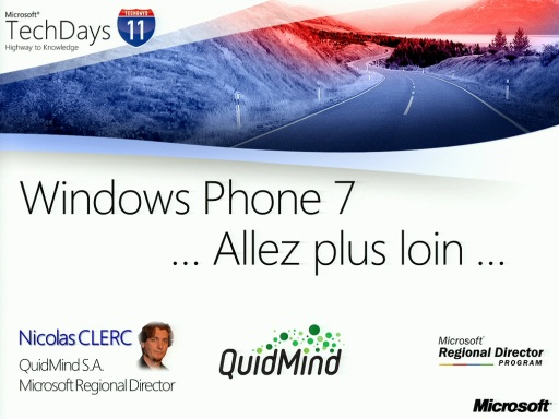TechDays 11 Geneva - Windows Phone 7: Pour aller plus Loin
