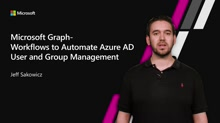 Microsoft Graph Workflows to Automate Azure AD User and Group Management