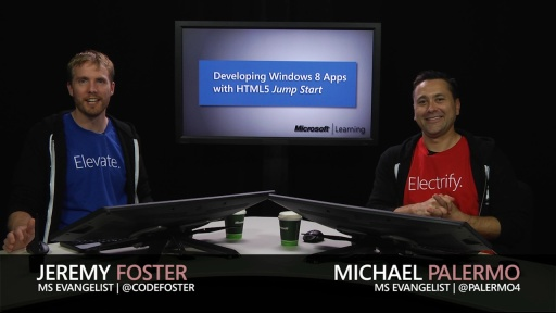 Developing HTML5 Apps Jump Start (06a): Advanced Topics, Part 1