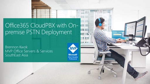 Office365 CloudPBX with On-premise PSTN Deployment