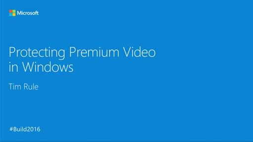 Protecting Premium Video in Windows with PlayReady