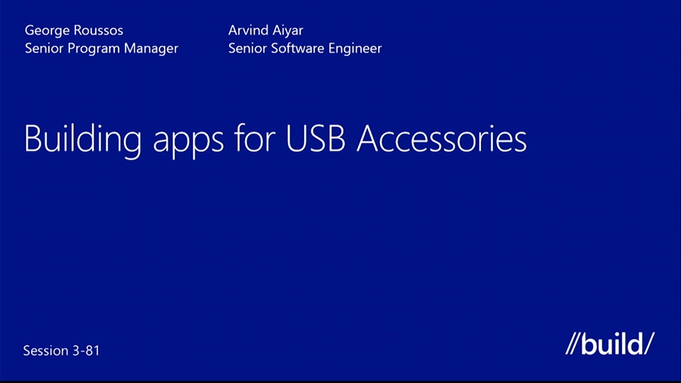 Building Apps For Usb Accessories Build 2015 Channel 9