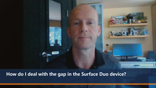 How do I deal with the gap in the Surface Duo device? | One Dev Question