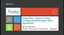 Deep Dive - System Center Configuration Manager 2012 AppModel