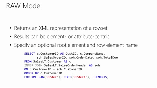 Using XML in SQL Server and Azure SQL Database: (06) Creating XML from Relational Data