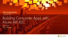 Building Consumer Apps with Azure Active Directory B2C