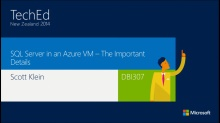 Leveraging SQL Server in Microsoft Azure Virtual Machines - The Important Details
