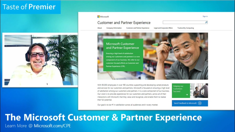 Taste of Premier: The Microsoft Customer and Partner Experience