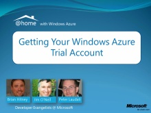 @home with Windows Azure - Part 1 (of 4) - Getting Your Windows Azure 90-day FREE Trial Account