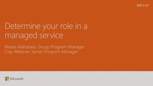 Determine your role in a managed service