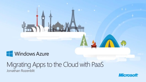 Migrating Applications to the Cloud with PaaS