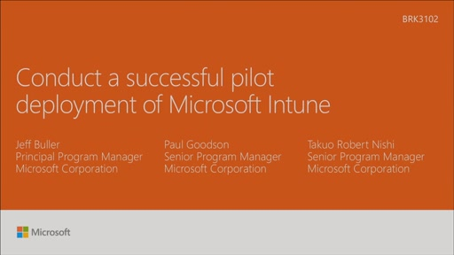 Conduct a successful pilot deployment of Microsoft Intune