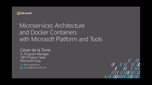 Microservices Architecture and Docker Containers with Microsoft Platform and Tools