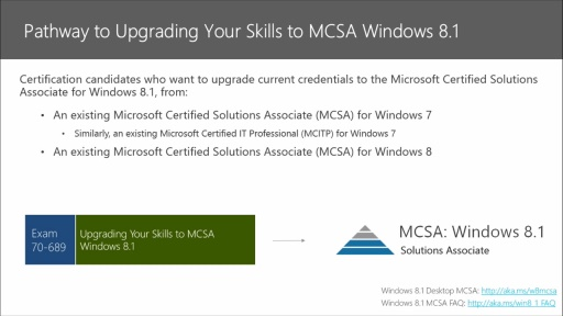Preparing for the Windows 8.1 MCSA Certification: (01) Overview of Preparing for the Windows 8.1 MCSA