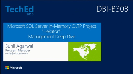 "Microsoft SQL Server In-Memory OLTP Project ""Hekaton"": Management Deep Dive"