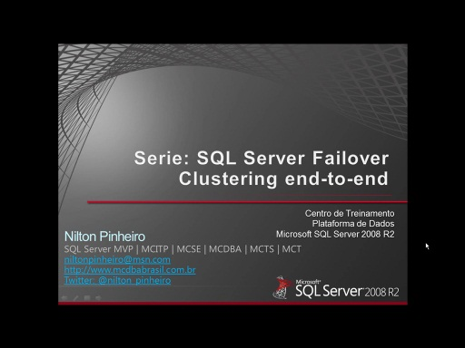 Serie: SQL Server Failover Clustering End-to-End Parte 4: Configurando um Failover Cluster de 2 nós