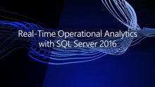 Real-Time Operational analytics with SQL Server 2016