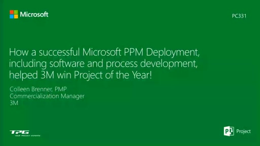 How a Successful Microsoft PPM Deployment Including Software and Process Development Helped 3M Win Project of the Year!
