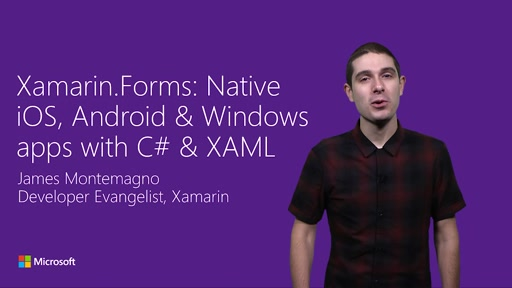 Xamarin.Forms: Native iOS, Android & Windows apps with C# & XAML