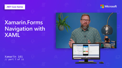 Xamarin.Forms Navigation with XAML [7 of 11]