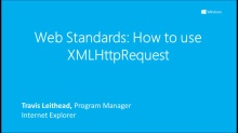 Web Standards: How to use XMLHttpRequest