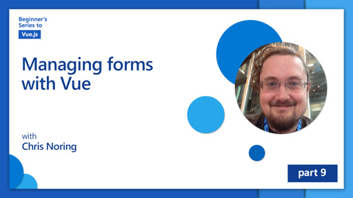 Managing forms withVue [9 of 16] | Beginner's Series to: Vue.js