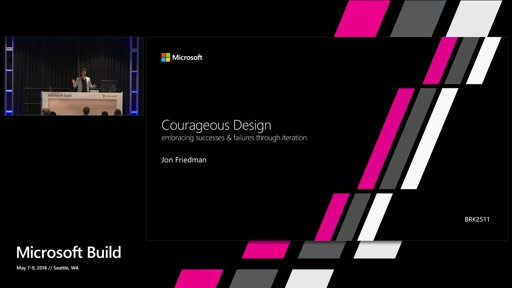 Courageous Design – embracing successes and  failures through iteration.