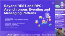 Beyond REST and RPC: Asynchronous Eventing and Messaging Patterns
