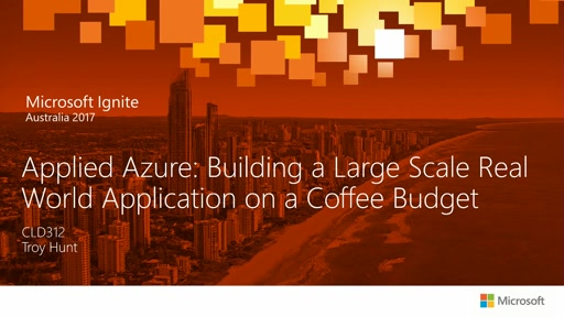 Applied Azure: Building a Large Scale Real World Application on a Coffee Budget
