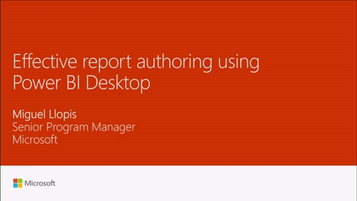 Dive into effective report authoring using Power BI Desktop