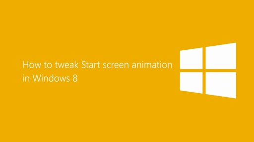 How to tweak Start screen animation in Windows 8