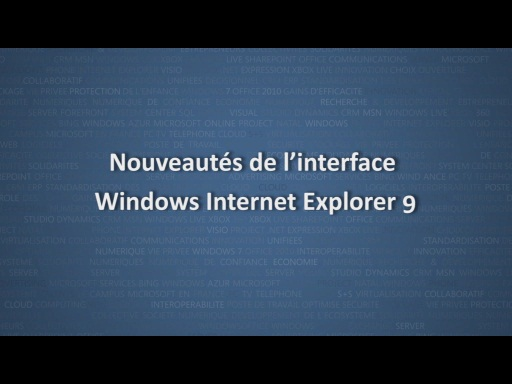 Nouveautés de l'interface de Windows Internet Explorer 9
