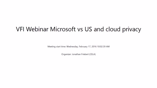 Microsoft v. USA: A Precedent-Setting Case and Proposed Cloud Privacy Legislation