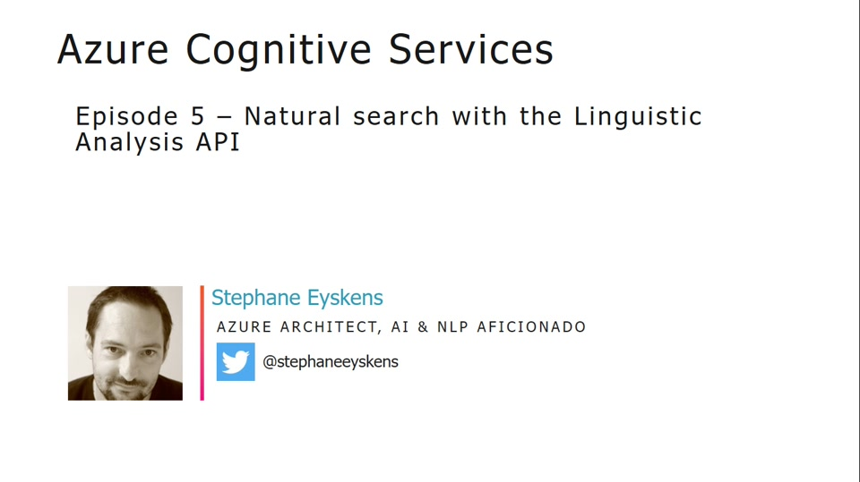 Cognitive Services Episode 5 - Natural search with the Linguistics API