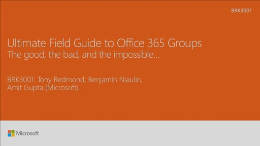 Explore the ultimate field guide to Microsoft Office 365 Groups