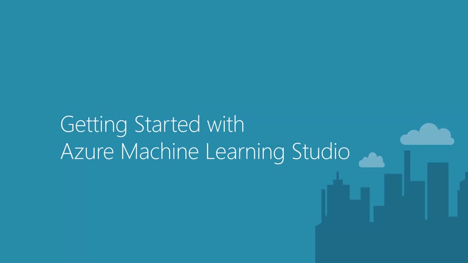 Getting Started with Azure Machine Learning Studio