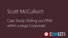 Case study: Rolling out DNN within a large Corporate