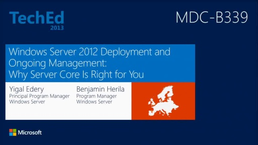 Windows Server 2012 Deployment and Ongoing Management: Why Server Core Is Right for You
