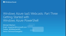Windows Azure IaaS Series - Part Three: Getting Started with Windows Azure PowerShell