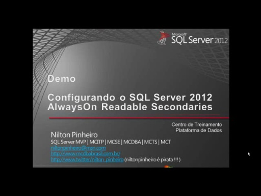 Introdução ao SQL Server 2012 AlwaysOn Readable Secondaries - Demo