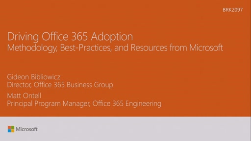 Drive Office 365 adoption: methodology, best practices, and resources from Microsoft