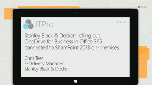 Stanley Black & Decker: rolling out OneDrive for Business in Office 365 connected to SharePoint 2013 on-premises